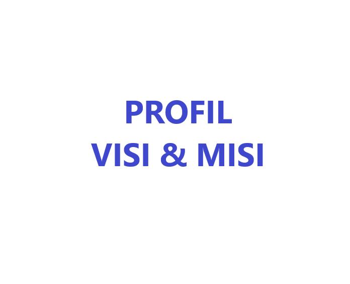 Profil Visi & Misi